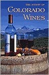 The Story of Colorado Wines