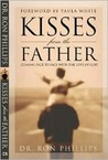 Kisses from the Father: Coming Face to Face with the Love of God