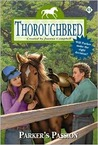 Parker's Passion (Thoroughbred, #61)