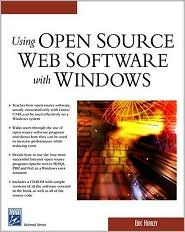 Using Open Source Web Software with Windows [With CDROM]