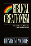 Biblical Creationism by Henry M. Morris