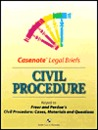 "Casenote Legal Briefs: Civil Procedure, Keyed to Freer and Perdue's ""Civil Procedure: Cases, Materials and Questions"""