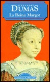 La Reine Margot by Alexandre Dumas
