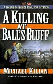 A Killing at Ball's Bluff (Harrison Raines Civil War Mysteries #2)