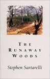 The Runaway Woods