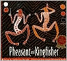 Pheasant And Kingfisher: Originally Told By Nganalgindja In The Gunwinggu Language