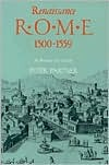 Renaissance Rome 1500-1559 by Peter Partner