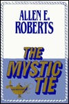 The Mystic Tie by Allen E. Roberts