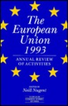 The European Union 1993: Annual Review Of Activities