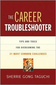 The Career Troubleshooter by Sherrie Gong Taguchi