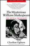 The Mysterious William Shakespeare by Charlton Ogburn