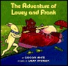 The Adventure of Louey and Frank