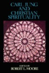Carl Jung and Christian Spirituality: A Reader