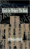 Funds for Writers: The Book