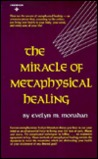 Miracle of Metaphysical Healing