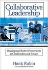 Collaborative Leadership: Developing Effective Partnerships in Communities and Schools