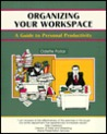 Organizing Your Workspace: A Guide to Personal Productivity