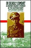 In Deadly Combat: A German Soldier's Memoir of the Eastern Front (Modern War Studies)