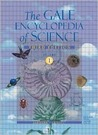 The Gale Encyclopedia of Science (3rd edition, 6 volumes)