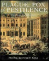 Plague, Pox & Pestilence: Disease in History