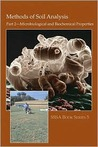Methods of Soil Analysis. Part 2. Microbiological and Biochemical Properties (Soil Science Society of America Book, No 5) (Soil Science Society of America Book Series)