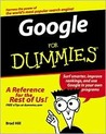 Google For Dummies (For Dummies (Computers))