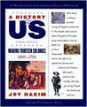 A History of Us: Book 2: Making Thirteen Colonies 1600-1740