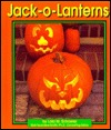 Jack-O-Lanterns by Lola M. Schaefer