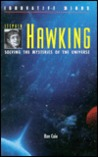 Stephen Hawking: Solving the Mysteries of the Universe
