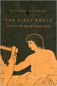 The First Poets by Michael E.C. Schmidt