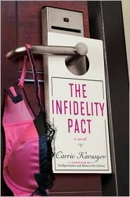 The Infidelity Pact by Carrie Karasyov