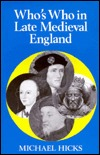 Who's Who In Late Medieval England (Who's Who in British History)