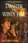 Disaster on Windy Hill (Adventures of the Northwoods #10)