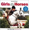 Girls and Their Horses: True Stories from American Girl (American Girl Library (Paperback))