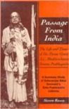 Passage from India: The Life and Times of His Divine Grace A.C. Bhaktivedanta Swami Prabbupada : A Summary Study of Satsvarupa Dasa Goswami's Srila Prabhupada Lilamrta