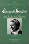All Said and Done: The Autobiography of Simone de Beauvoir