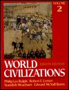 World Civilizations, Their History and Their Culture by Edward McNall Burns