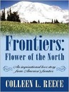 Frontiers: Flower of the North