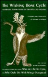The Wishing Bone Cycle: Narrative Poems of the Swampy Cree Indians