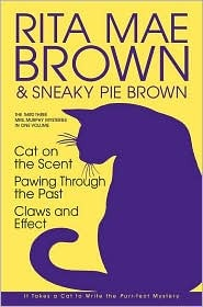 The Third Three Mrs. Murphy Mysteries in One Volume by Rita Mae Brown