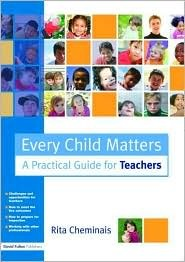 Every Child Matters: A Practical Guide for Teachers