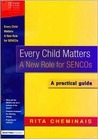 Every Child Matters: A New Role for Sencos