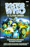Doctor Who: The Television Companion: The Official BBC Guide to Every TV Story (Doctor Who)
