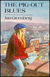 The Pig-Out Blues by Jan Greenberg