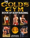 The Gold's Gym Book Of Bodybuilding