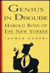 Genius in Disguise:: Harold Ross of The New Yorker