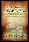 The Three Deceivers