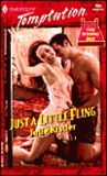 Just a Little Fling  (Harlequin Temptation, #808)