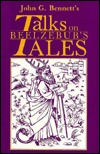 John G. Bennett's Talks on Beelzebub's Tales
