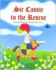 Sir Cassie to the Rescue